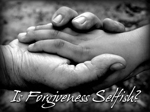 Is Forgiveness Selfish?