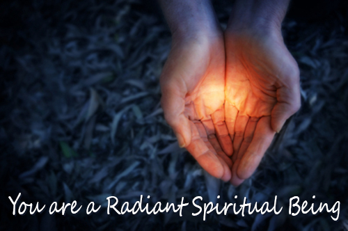 You are a Radiant Spiritual Being | Life's Little Inspirations