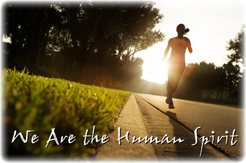 We Are the Human Spirit