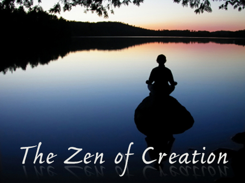 The  Zen of Creation