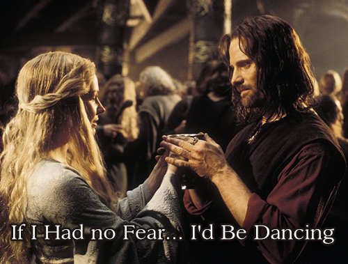 If I Had no Fear... I'd Be Dancing