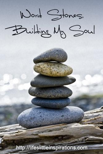 Word Stones, Building My Soul