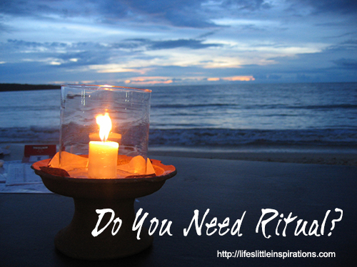 Do You Need Ritual?
