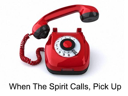When The Spirit Calls, Pick Up