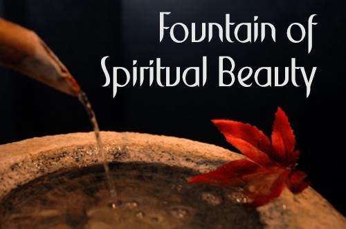 Fountain of Spiritual Beauty