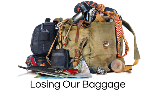Losing Our Baggage.